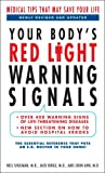 Your Body's Red Light Warning Signals, Neil Shulman and Jack Birge, 0440245133