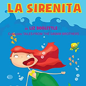 A Sirenita [A Mermaid] Audiobook
