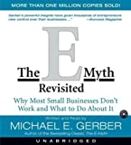 img - for The E-myth Revisited: Why Most Small Businesses Don't Work by Gerber, Michael E. on 07/09/2006 Unabridged edition book / textbook / text book