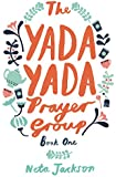 The Yada Yada Prayer Group: 01