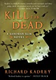 Kill the Dead, Richard Kadrey, 0061714348