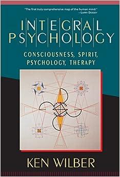 Libro Epub Gratis Integral Psychology: Consciousness, Spirit, Psychology, Therapy