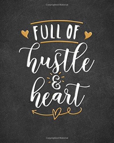 - Full of Hustle and Heart Journal - 8