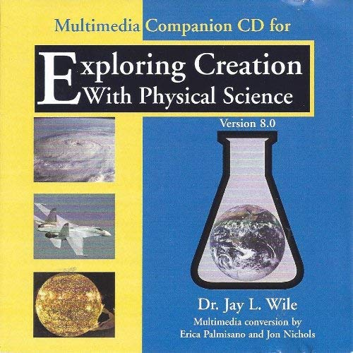 (Multimedia Companion CD (Exploring Creation with Physical Science))