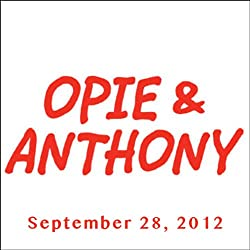 Opie & Anthony, Frank Oz, Anthony Bourdain, Bob Kelly, and Frank Caliendo, September 28, 2012