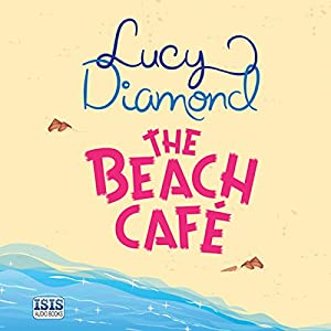 The Beach Café Audiobook