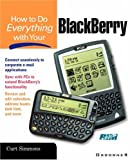 How to Do Everything with Your BlackBerry, Curt Simmons, 007219393X