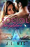Social Neighbor (The Social Series Book 1)