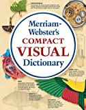 Merriam-Webster's Compact Visual Dictionary, , 0877792909