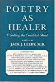 img - for Poetry As Healer: Mending the Troubled Mind book / textbook / text book