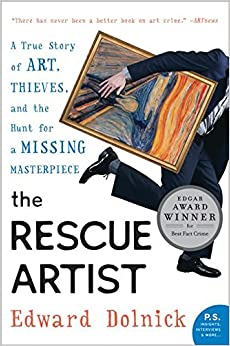 The Rescue Artist: A True Story of Art, Thieves, and the Hunt for a Missing Masterpiece (P.S.) 9780060531188 Arts History, Theory & Criticism (Books) at amazon