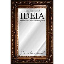 Ideia, o universo do lider inteligente