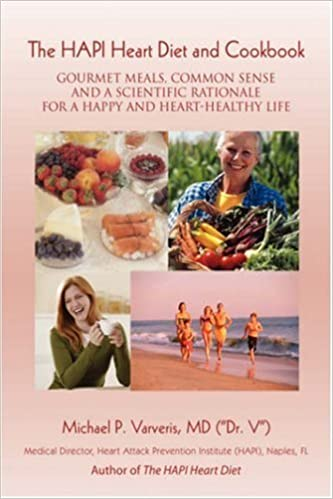 Book The HAPI Heart Diet and Cookbook: Gourmet Meals, Common Sense and a Scientific Rationale for a Happy and Heart-Healthy Life by Michael Varveris (2007-08-30)