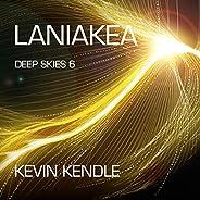 Laniakea Deep Skies 6