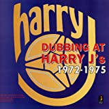 Dubbing At Harry J's 1972 - 1975