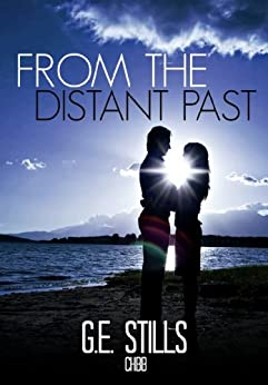 From The Distant Past (The Generations of Teelan Book 1) by [Stills, G. E.]