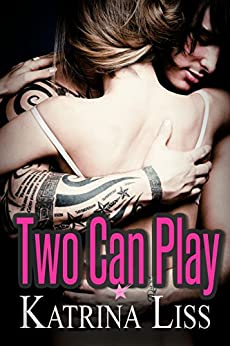 Two Can Play by [Liss, Katrina]