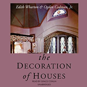 The Decoration of Houses Audiobook