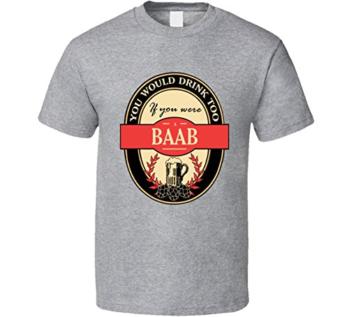 Baab Funny Beer Party Label Inspired T Shirt