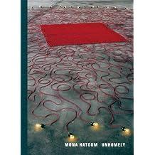 Mona Hatoum: Unhomely