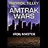 The Amtrak Wars: Iron Master: The Talisman Prophecies Part 3 (Amtrak Wars series)