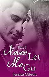 Never Let Me Go: Part 2