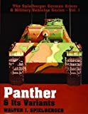 The Panther and Its Variants, Walter J. Spielberger, 0887403972