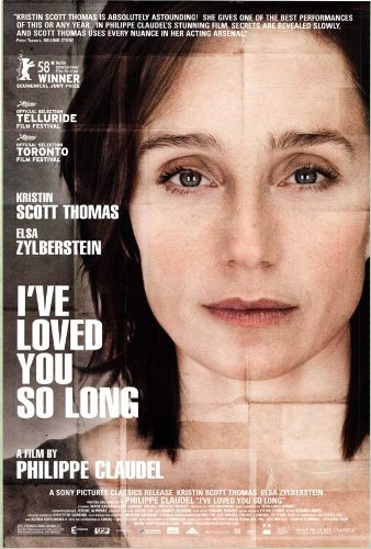 I've Loved You So Long Movie Poster (27 x 40 Inches - 69cm x 102cm) (2008) -(Kristin Scott Thomas)(Laurent Grévill)(Frédéric Pierrot)(Serge Hazanavicius)