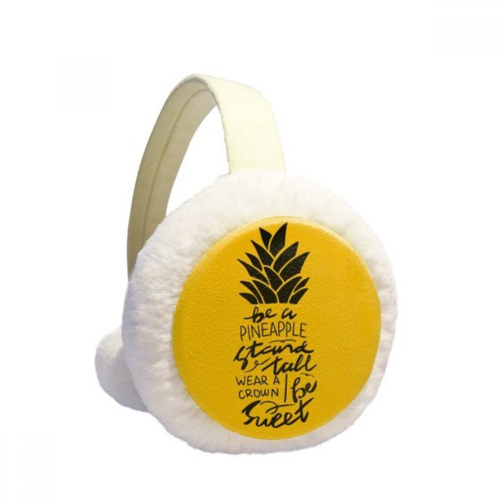 Be a Sweet Pineapple Yellow Quote Winter Earmuffs Ear Warmers Faux Fur Foldable Plush Outdoor Gift