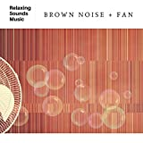 Fan Sound Brown Noise for Sleep and Studying