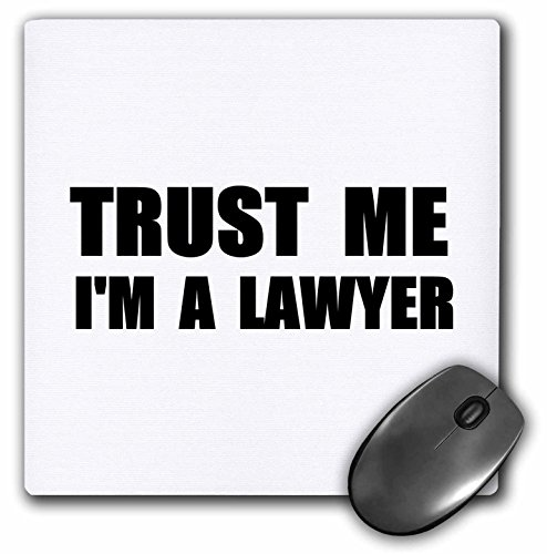 3dRose Trust Me Im a Lawyer Fun Law Humor Funny Job Work Office Gift Mouse Pad (mp_195611_1)
