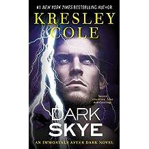 Dark Skye (Immortals After Dark)