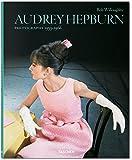 Bob Willoughby: Audrey Hepburn, Photographs 1953-1966