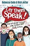 #5: Let Them Speak: How Student Voice Can Transform Your School