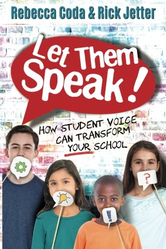 Let Them Speak: How Student Voice Can Transform Your School