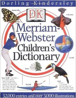 DK Merriam-Webster Children's Dictionary: DK Publishing