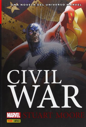 CIVIL WAR: UNA NOVELA DEL UNIVERSO MARVEL