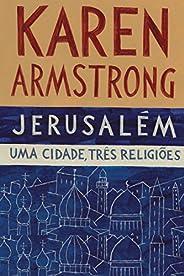 Jerusalém: Uma cidade, três religiões