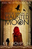Once upon a Haunted Moon, K.R. Thompson, 1492857831