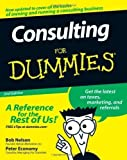 img - for Consulting For Dummies by Nelson, Bob Published by For Dummies 2nd (second) edition (2008) Paperback book / textbook / text book