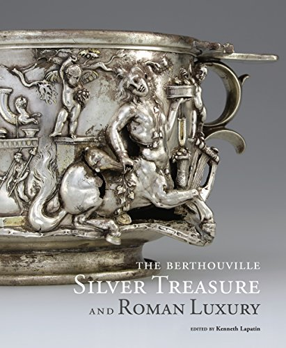 The Berthouville Silver Treasure and Roman Luxury