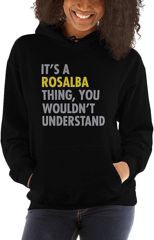 You Wouldnt Understand meken Its A Rosalba Thing