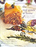 img - for The Real Greek At Home: Dishes From The Heart Of The Greek Kitchen (Mitchell Beazley Food) book / textbook / text book