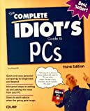 The Complete Idiot's Guide to PCs, Kraynak, Joe, 1567615848