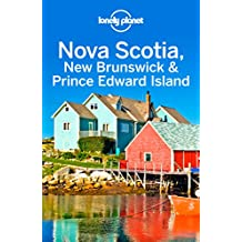 Lonely Planet Nova Scotia, New Brunswick & Prince Edward Island (Travel Guide)