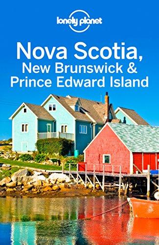 Lonely Planet Nova Scotia, New Brunswick & Prince Edward Island (Travel Guide)