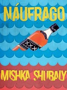 Náufrago (Kindle Single) (Spanish Edition)