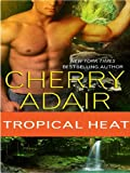 Tropical Heat (T-FLAC)