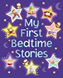 My First Bedtime Stories, Nicola Baxter, 0754821188