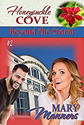 Beyond the Storm (Honeysuckle Cove Book 2)